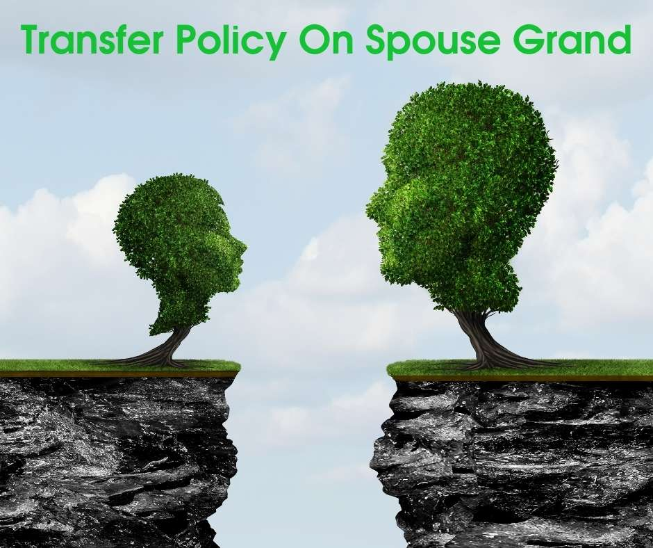 Transfer Policy on Spouse Ground